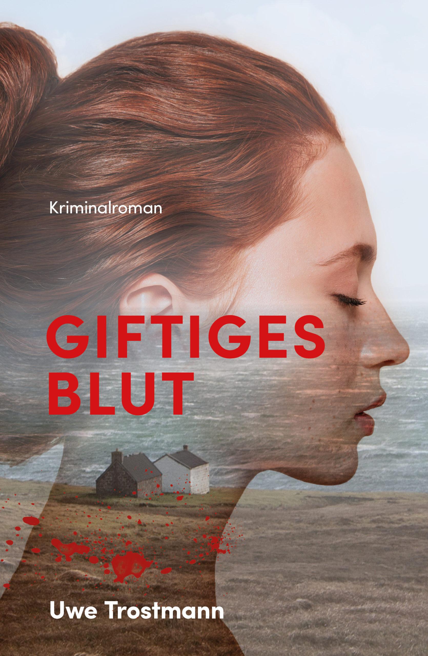 Buchcover_GiftigesBlut_1849x2835px_e-book_RZ
